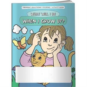 Coloring Book - What Will I Be When I Grow Up
