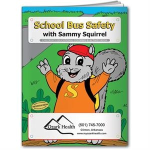 Coloring book- School Bus Safety with Sammy the Squirrel