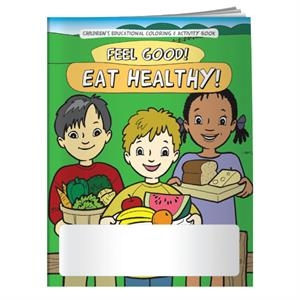 Coloring book- Feel Good! Eat Healthy!