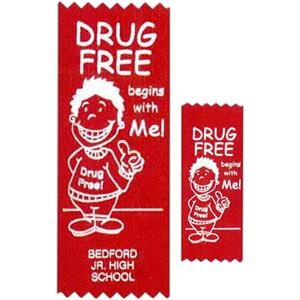"Drug Free Begins With Me! - Stock Drug Free Premium Grade Award, 2"" X 5"", Red Ribbon Pinked Top And Bottom"