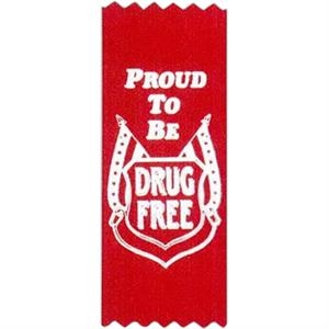 "Proud To Be Drug Free! - Stock Drug Free Premium Grade Award, 2"" X 5"", Red Ribbon Pinked Top And Botto"