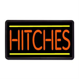 "Hitches 13"" x 24"" Simulated Neon Sign"