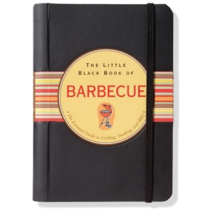 Little Black Book Of Barbecue - Flexi-cover, 160 Page Book On Entertaining