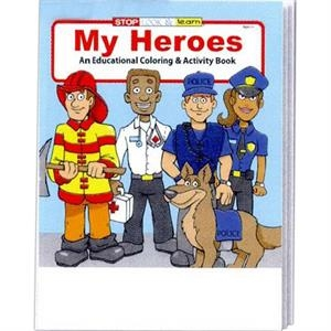 My Heroes Educational Coloring And Activity Book
