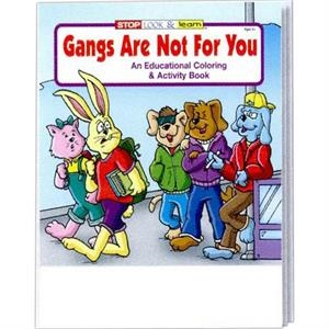 Gangs Are Not For You Educational Coloring And Activity Book