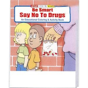 Be Smart, Say No To Drugs Educational Coloring And Acti