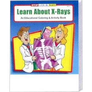 Learn About  X -rays Educational Coloring And Activity Book
