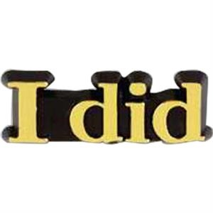 "Plastic Lapel Pin With ""i Did"" Lettering And Clutch Back Style"