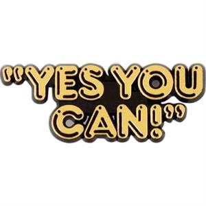 "Plastic Lapel Pin With ""yes You Can!"" Lettering And Clutch Back Style"