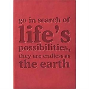 "The Essential Collection Go In Search Of Life - Flexible Cover Journal With Lined Pages, 5"" X 7"""