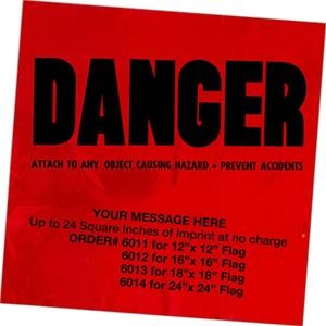 "12"" X 12"" - Stock Design Plastic Danger Flag"