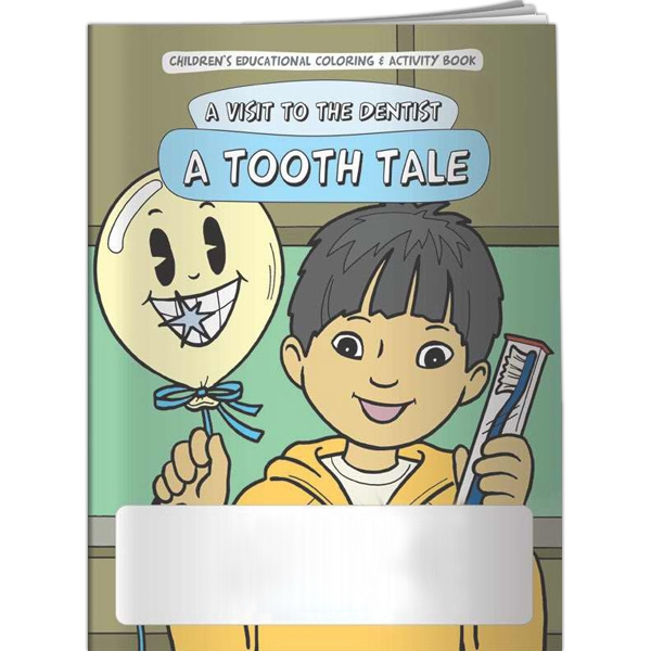 Coloring Book - A Visit To The Dentist: A Tooth Tale Photo