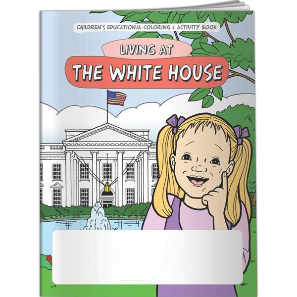 Coloring Book - Living at The White House - Coloring Book - Living at The White House