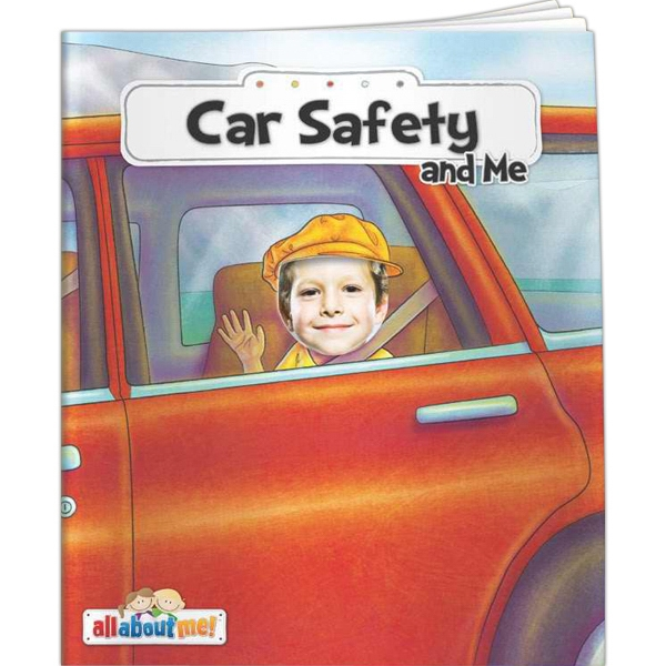 All About Me - Car Safety and Me - All About Me - Car Safety and Me