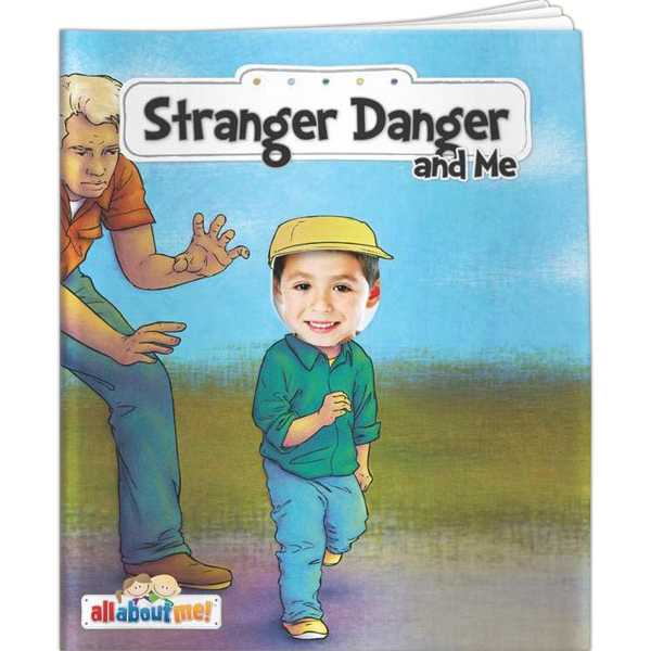 All About Me - Stranger Danger and Me - All About Me - Stranger Danger and Me
