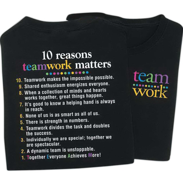 10 Reasons Teamwork Matters 2-Sided T-Shirt