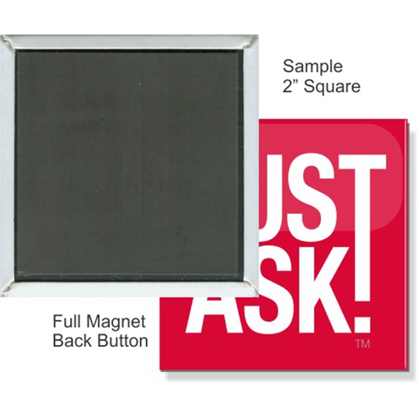 Full Magnet 2 Inch Square Button