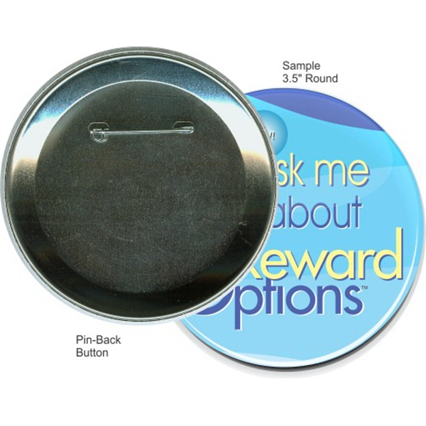Pin-back 3 1/2 Inch Round Button