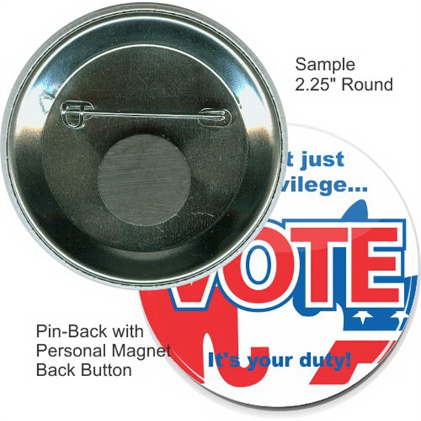 Pin-back With Personal Magnet 2 1/4 Inch Round Button