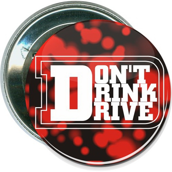 Don't Drink and Drive, Awareness Button