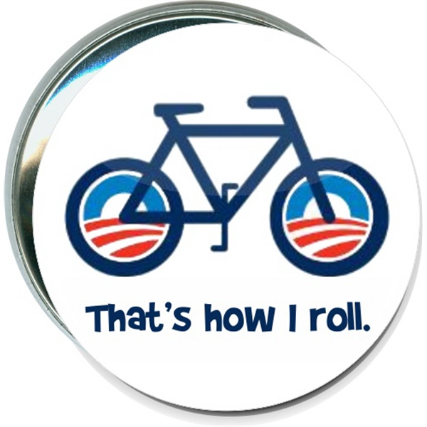 Obama Bike, That's how I roll, Political Button