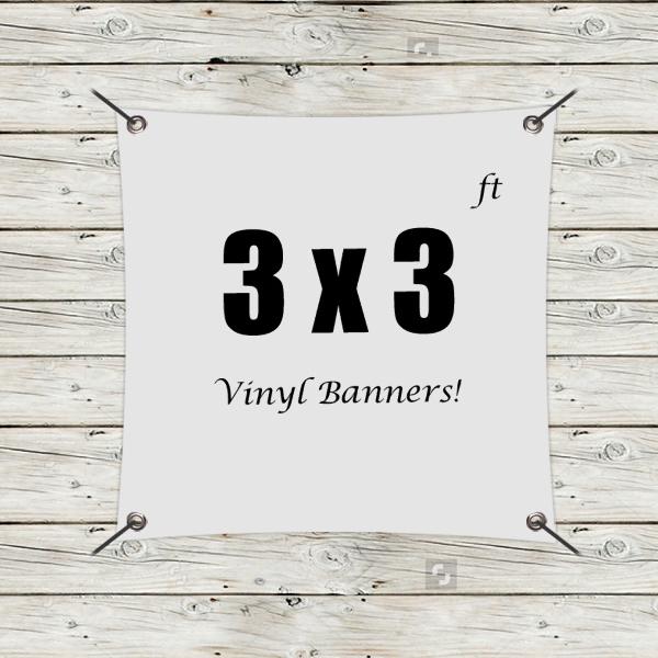 Custom 3' x 3' Vinyl Banners