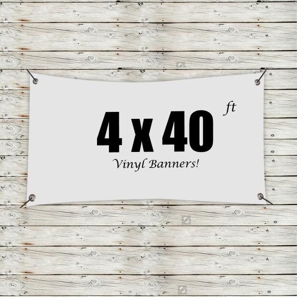 Custom 4' x 40' Vinyl Banners