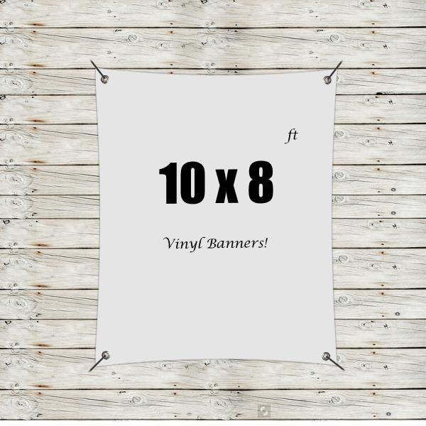 Custom 10' x 8' Vinyl Banners