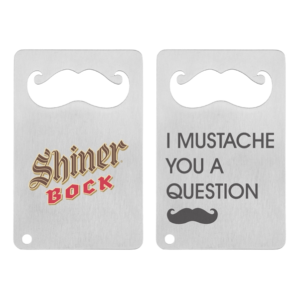 Mustache Credit Card Bottle Opener