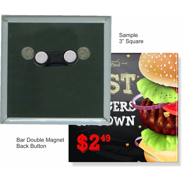 Bar Double Magnet 3 Inch Square Button