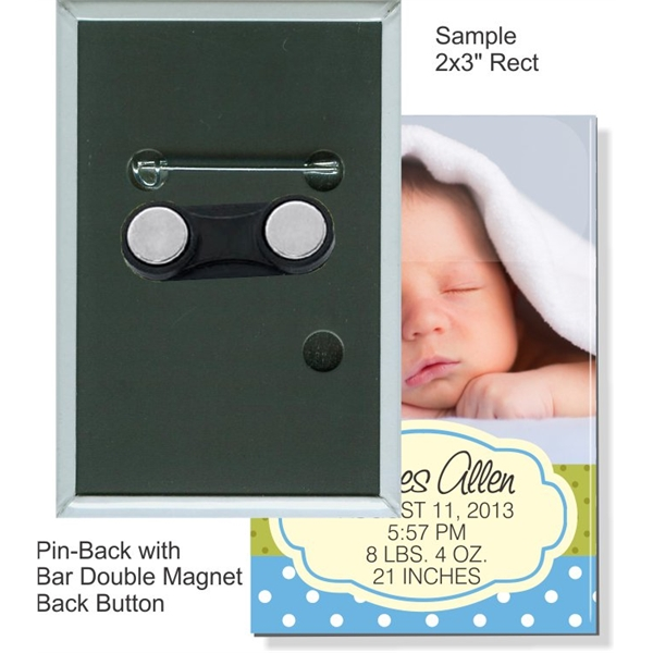Pin-Back with Bar Double Magnet 2 X 3 Inch Rect Button