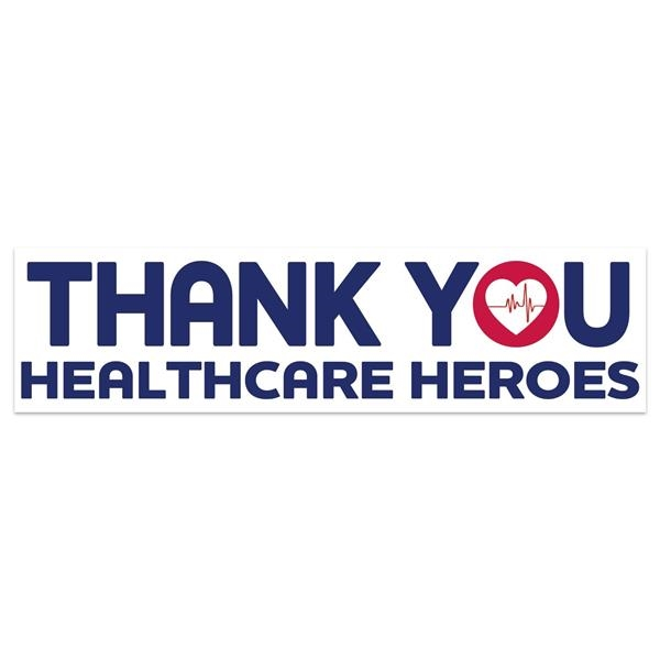 """Thank You Healthcare Heroes Bumper Sticker (3""""x11 1/2"""")"""