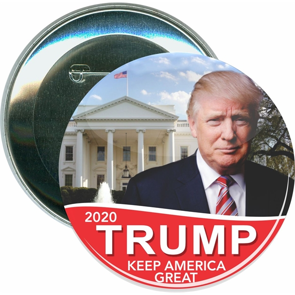 Trump 2020, Trump with White House, Political Button