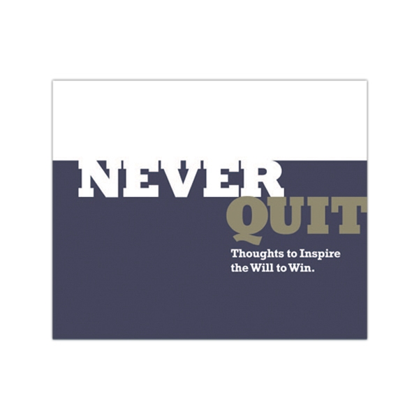 Hard Cover Book On Never Quit. Thoughts To Inspire The Will To Win, Blank Photo