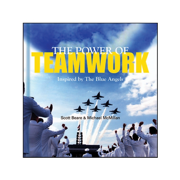 Power Of Teamwork - Hardcover Book With Principles Of Teamwork From The Blue Angels, 96 Pages, Blank Photo