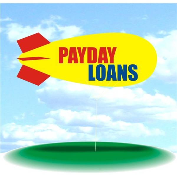 Helium Blimp Display - PVC 17' helium blimp, outdoor use, PAYDAY LOANS.  Blimp Balloon Blimp Helium.
