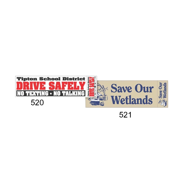"Two Colors - 11 1/2"" X 3"" Face-slit Vinyl Bumper Sticker Photo"