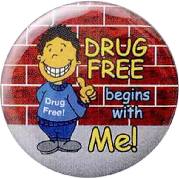Drug Free Begins With Me! - Stock Drug Free Celluloid Buttons Photo