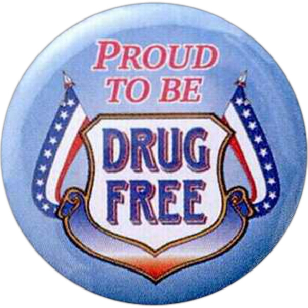 Proud To Be - Drug Free - Stock Drug Free Celluloid Buttons Photo