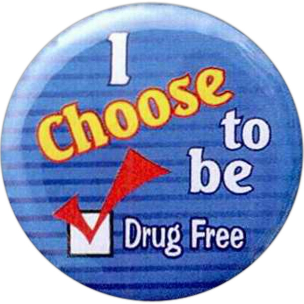 I Choose To Be - Drug Free - Stock Drug Free Celluloid Buttons Photo
