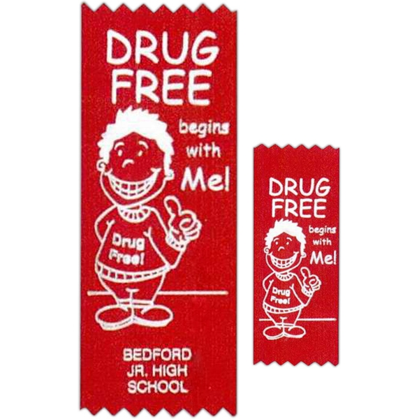 "Drug Free Begins With Me! - Stock Drug Free Premium Grade Award, 2"" X 5"", Red Ribbon Pinked Top And Bottom Photo"