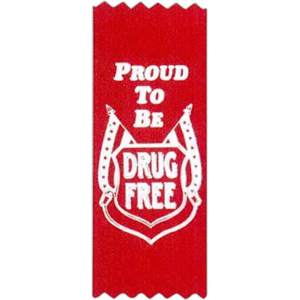 "Proud To Be Drug Free! - Stock Drug Free Premium Grade Award, 2"" X 5"", Red Ribbon Pinked Top And Bottom Photo"