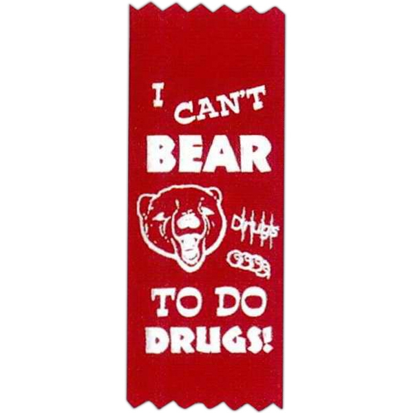 "I Can't Bear To Do Drugs! - Stock Drug Free Premium Grade Award, 2"" X 5"", Red Ribbon Pinked Top And Bottom Photo"