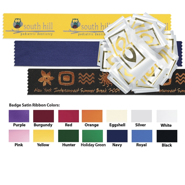 "Badge - Satin Ribbon 1 1/2"" Size In A Variety Of Colors; 100 Yard Roll Photo"