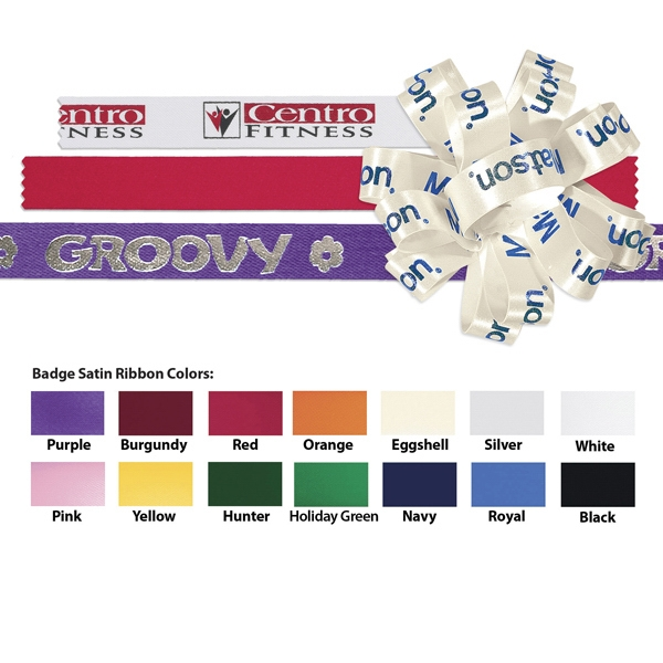 "Badge - Satin Ribbon, 5/8"" Size In A Variety Of Colors, 100 Yard Roll Photo"