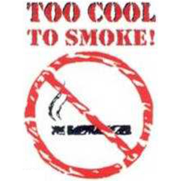 "Temporary Tattoos (tm) - Stock, Non Toxic, Hypoallergenic 2"" X 2"" Too Cool To Smoke! Tattoo Is Fda Certified Photo"
