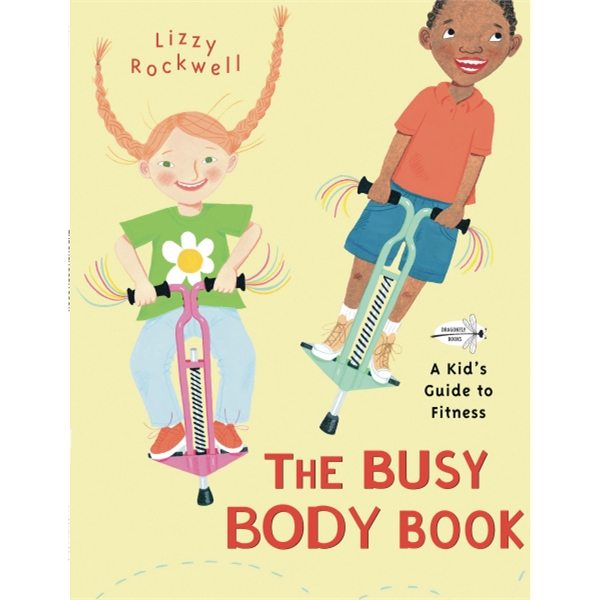 Busy Body Book: A Kids Guide To Fitness. Paperback 40 Pages Photo