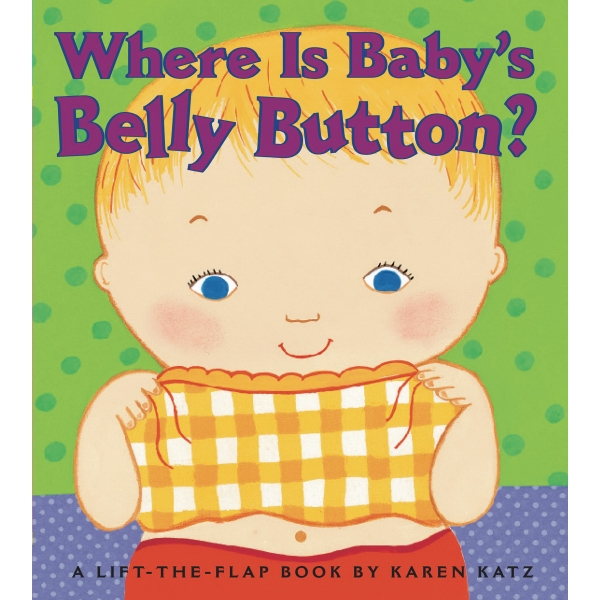 Karen Katz: Where Is Baby's Belly Button Board Book Photo