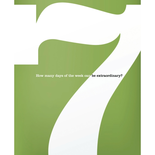Seven: How Many Days Can You Be Extraordinary Photo