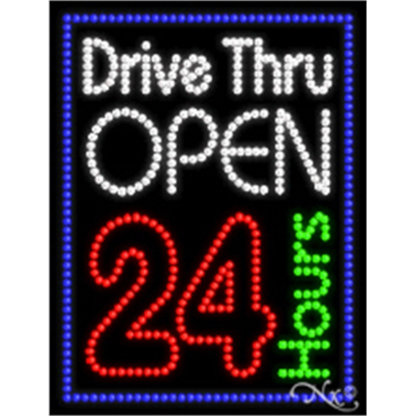 "Drive Thru Open 24HR - Drive Thru Open 24hrs. 26"" x 20"" x 1""."